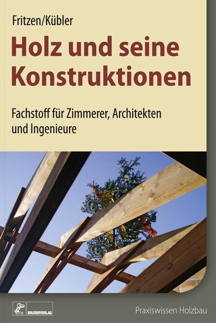 Holz Und Seine Konstruktionen Presse Rudolf Muller Mediengruppe