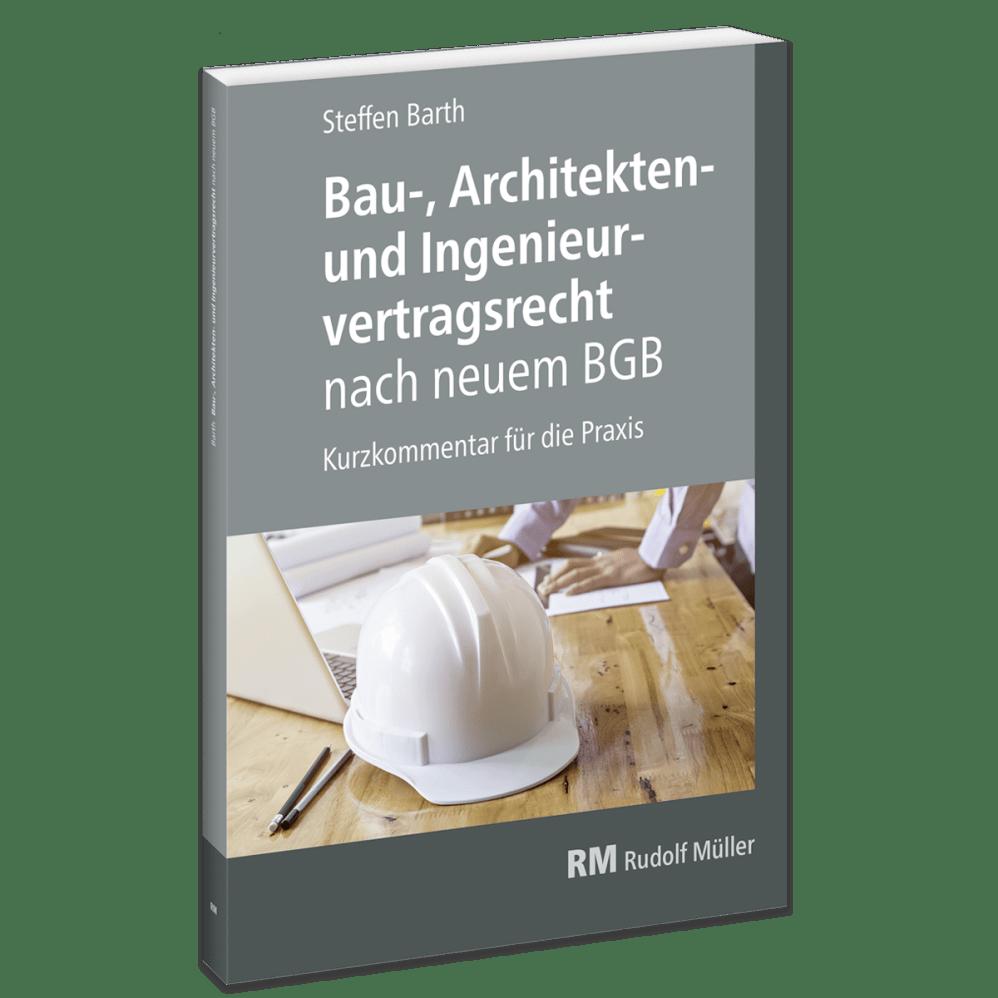 Bau Architekten Und Ingenieurvertragsrecht Nach Neuem Bgb