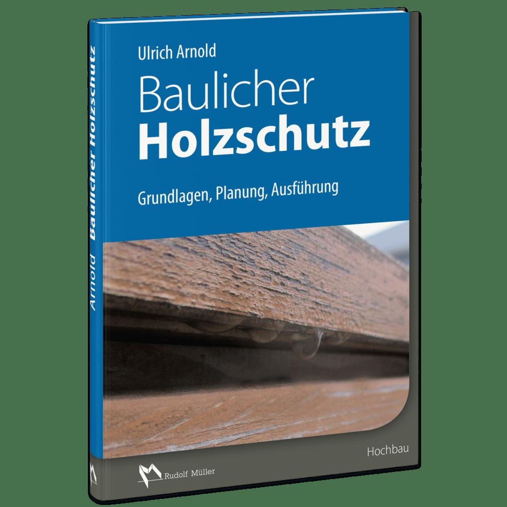 Baulicher Holzschutz Presse Rudolf Muller Mediengruppe