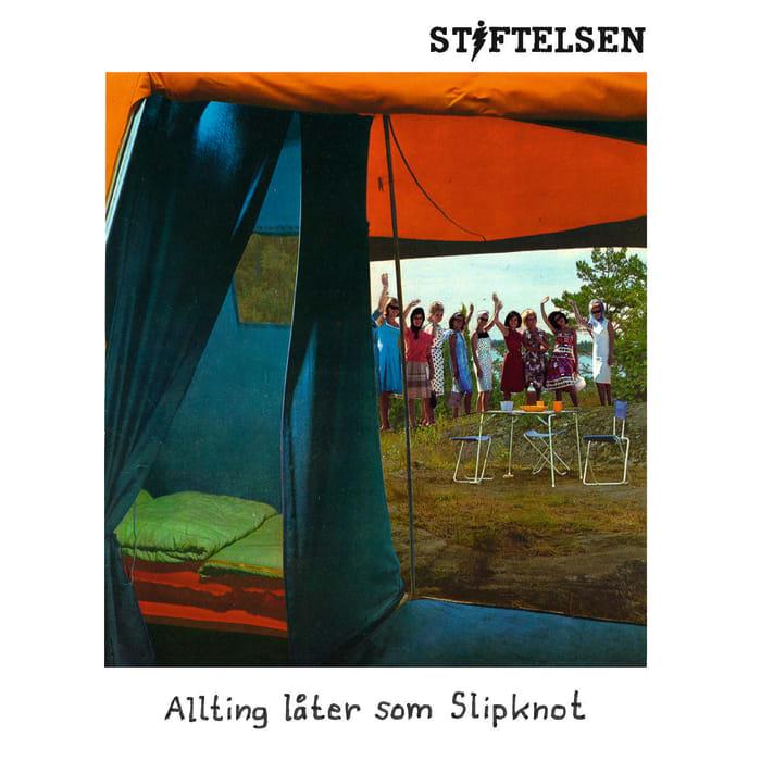Stiftelsen - Allting Låter Som Slipknot