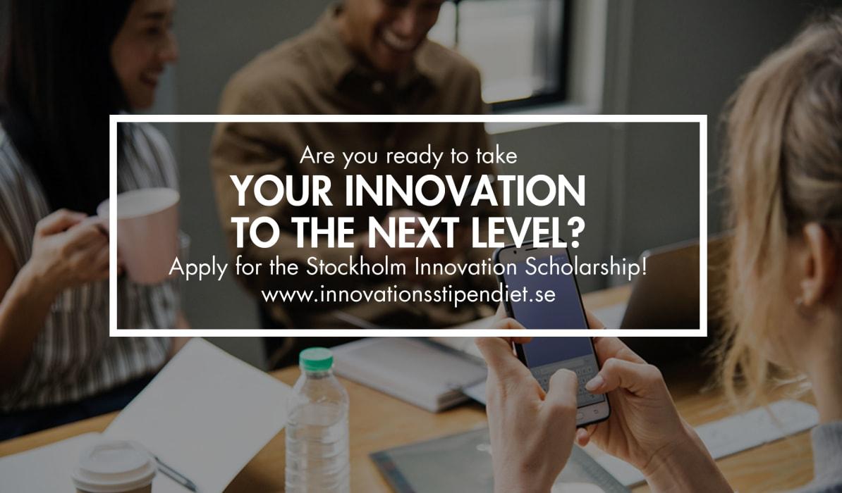 Deadline EXTENDED to apply for Stockholm Innovation Scholarship