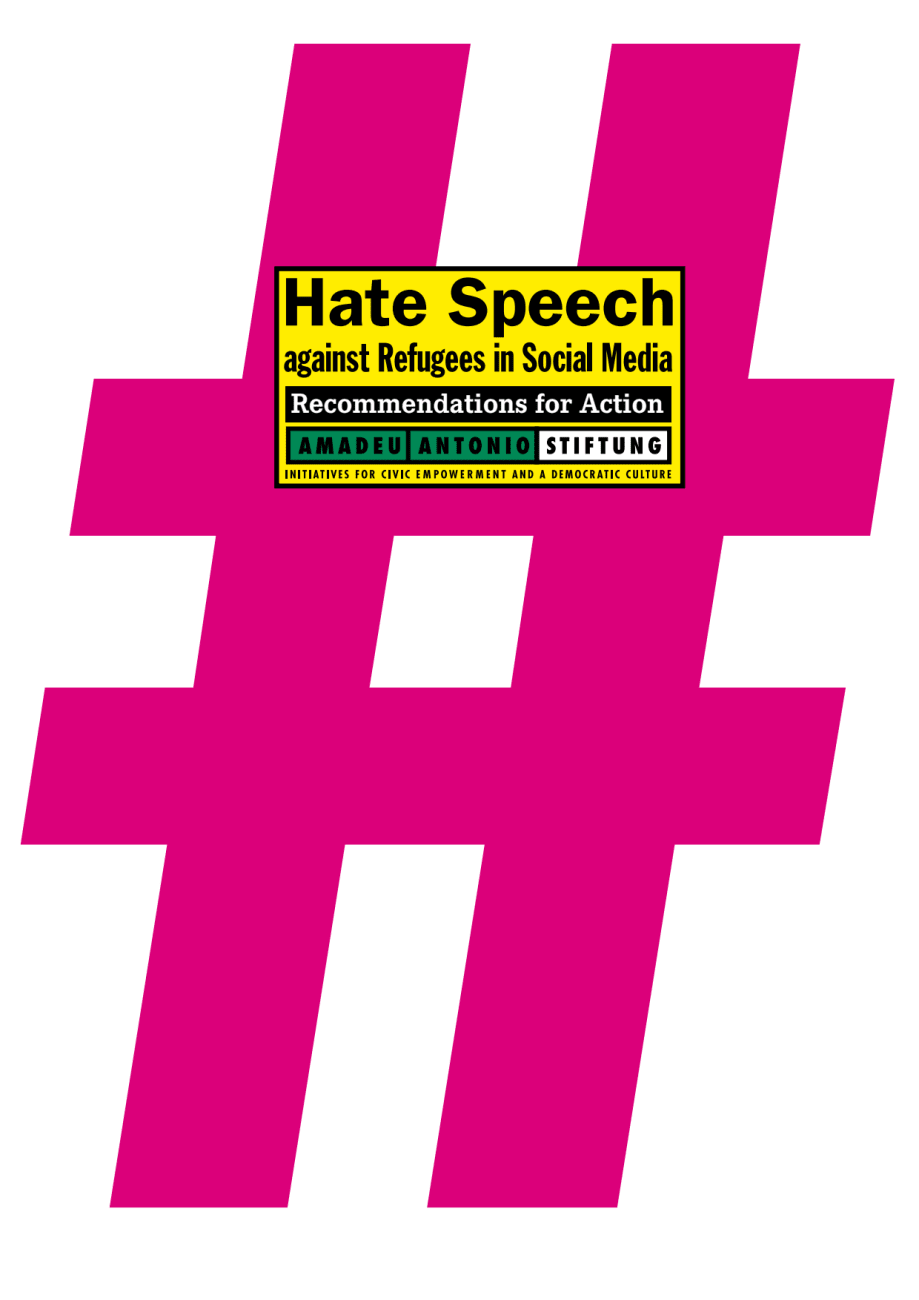 Hate Speech against Refugees in Social Media - Amadeu Antonio Foundation