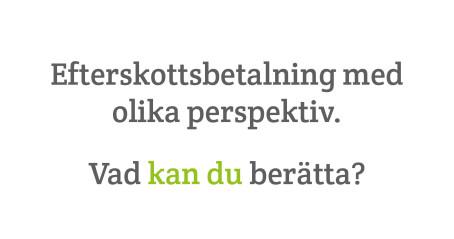 Som ett led i att för allmänheten ge bättre och tydligare information har nu NÄRA AB personlig assistans skapat en digital kanal för bred information som rör efterskottsbetalning. www.efterskottsbetalning.se