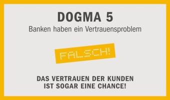 """""""Digitale Revolution im Retail-Banking"""" – Dogma 5: Banken haben ein Vertrauensproblem"""