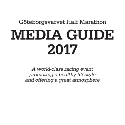 Media Guide - Göteborgsvarvet Half Marathon 2017