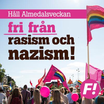 Håll Almedalsveckan fri från rasism och nazism