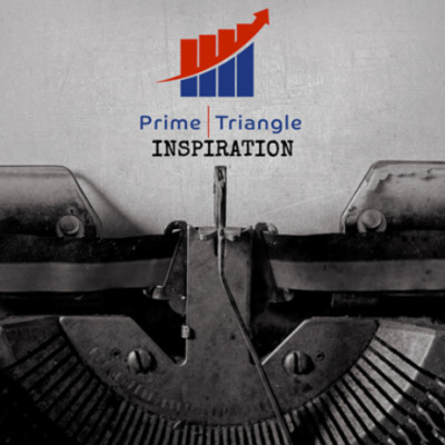 Prime Triangle encourages aspiring entrepreneurs to find inspiration in those closest to them.