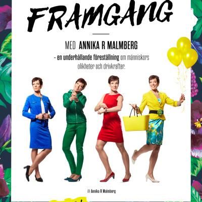 Annika R Malmberg intar scenen igen med succéföreställningen Framgång