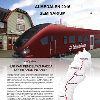 Hur kan pendeltåg rädda Norrlands inland? Välkommen till Inlandsbanans seminarium i Almedalen.