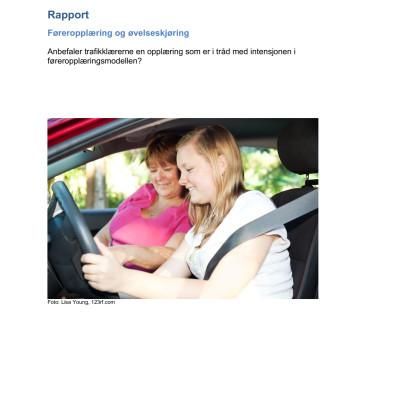 Rapport - Føreropplæring og øvelseskjøring - Anbefaler trafikklærerne en opplæring som er i tråd med intensjonen i føreropplæringsmodellen?