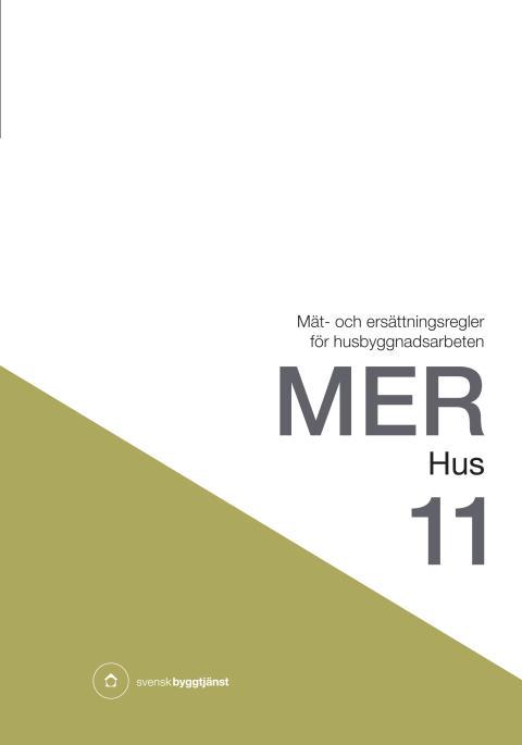 MER Hus 11 är nu tillgänglig för branschen!