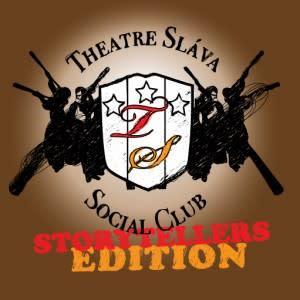 Theatre Sláva Social Club Storytellers Edition