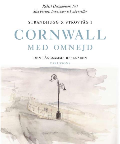 Ny bok: Strandhugg och strövtåg i Cornwall med omnejd