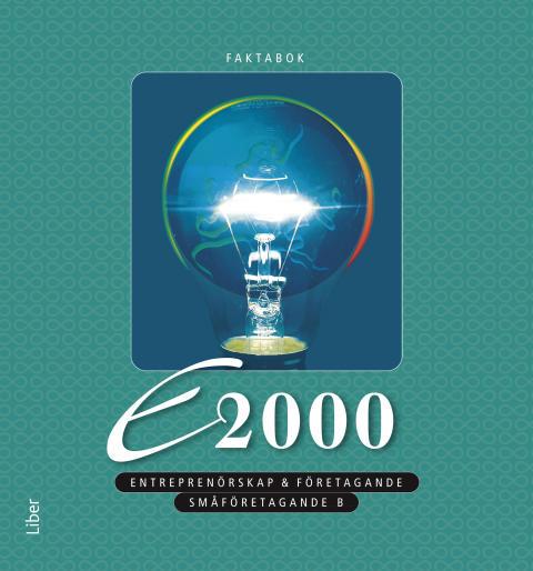 E2000 Småföretagande B - Företagsekonomi i praktiken!