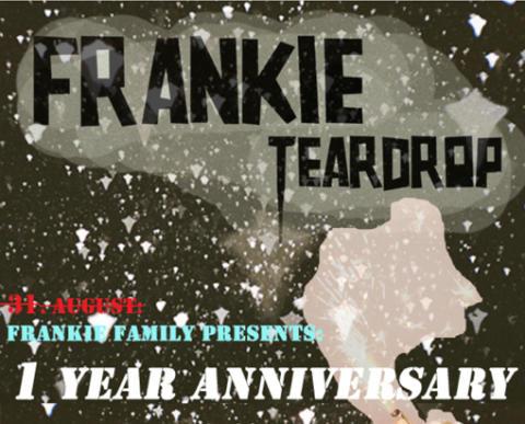 Frankie Teardrop fejrer 1-års jubilæum på fredag