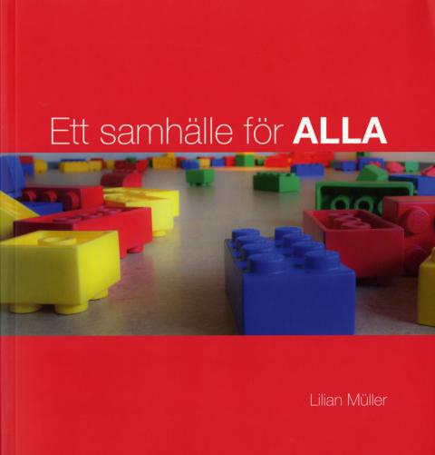 """Nya boken """"Ett samhälle för alla"""" synliggör osynliga kostnader"""