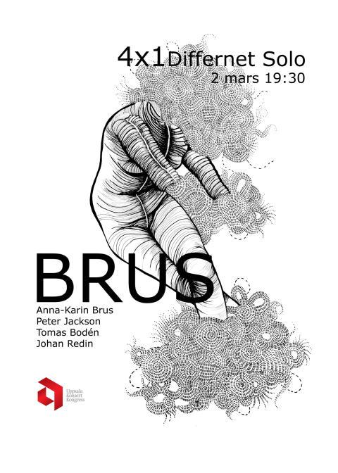 "Brus 2 mars ""4X1"" Differnet Solo onsdag 2 mars 19.30"