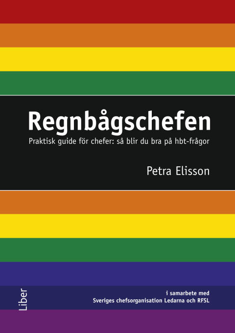 Sverige behöver fler regnbågschefer