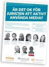 Paneldebatt: ÄR DET OK FÖR JURISTER ATT AKTIVT ANVÄNDA MEDIA?