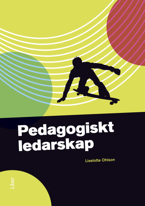 Pedagogiskt ledarskap - Pedagogiskt ledarskap är framtagen för GY 2011!