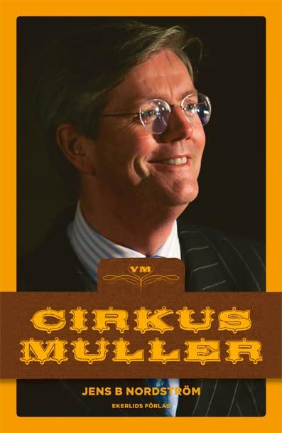 Ny bok: Cirkus Muller av Jens B Nordström