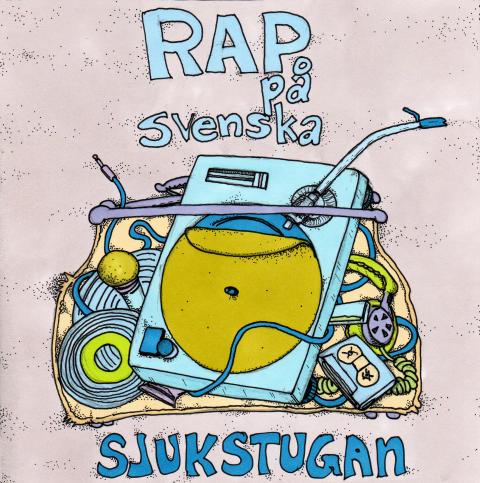 """BABA recordings presenterar stolt Sjukstugans debutalbum """"Rap på svenska"""""""