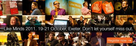 Like Minds Exeter 2011