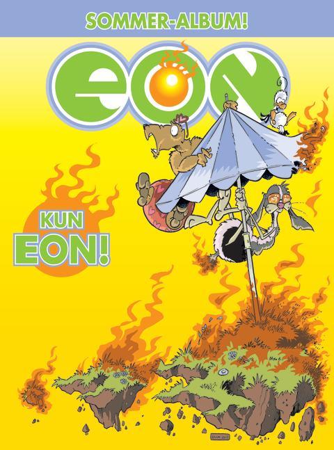 Nytt sommeralbum fra EON: Enorme meloner og stålamper