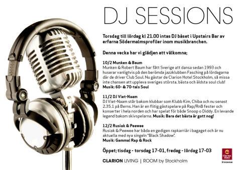 DJ Sessions 10-12 Februari - Clarion Hotel Stockholm