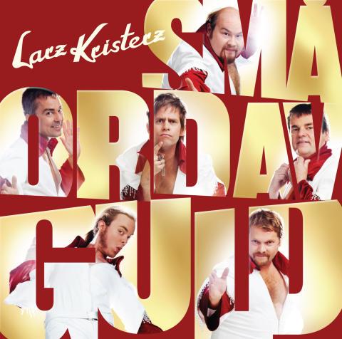Larz-Kristerz - Små ord av guld. Nytt album från Larz-Kristerz