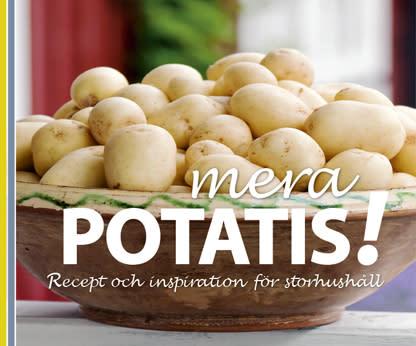 Mera potatis - Recept och inspiration  för storhushåll