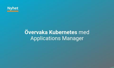 Övervaka Kubernetes med Applications Manager