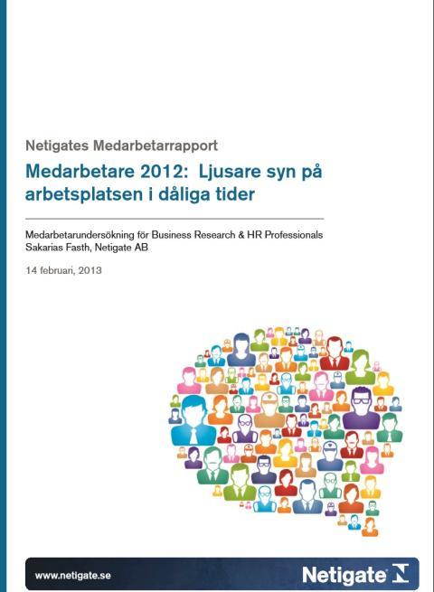 Netigates Medarbetarrapport 2012 visar: Ljusare syn på arbetsplatsen i dåliga tider
