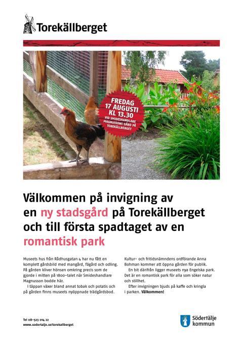 Invigning av en ny stadsgård på Torekällberget 17/8.