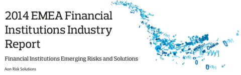 New Aon report identifies key risks for financial institutions across EMEA