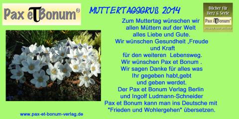Muttertagsgruß  2014 vom Pax et Bonum Verlag Berlin