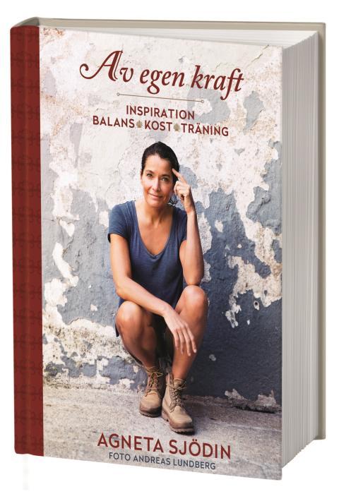 Agneta Sjödin om hur hon hittat sin egen kraft