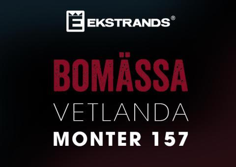 Ekstrands på Bomässan i Vetlanda 7-9 april 2017