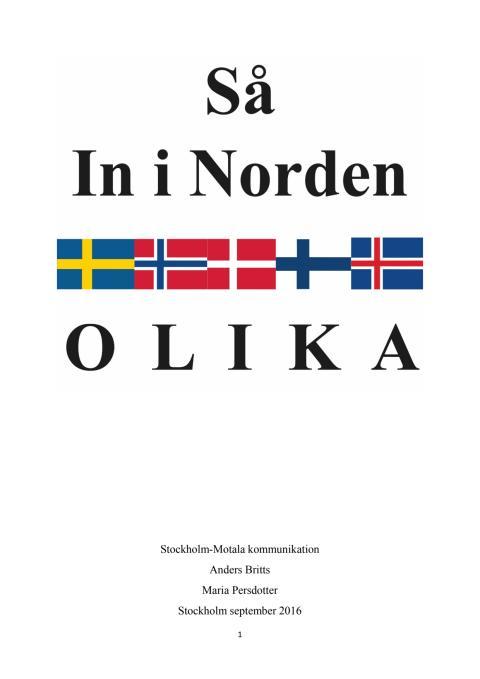 """Rapport: """"Så in i Norden olika"""""""