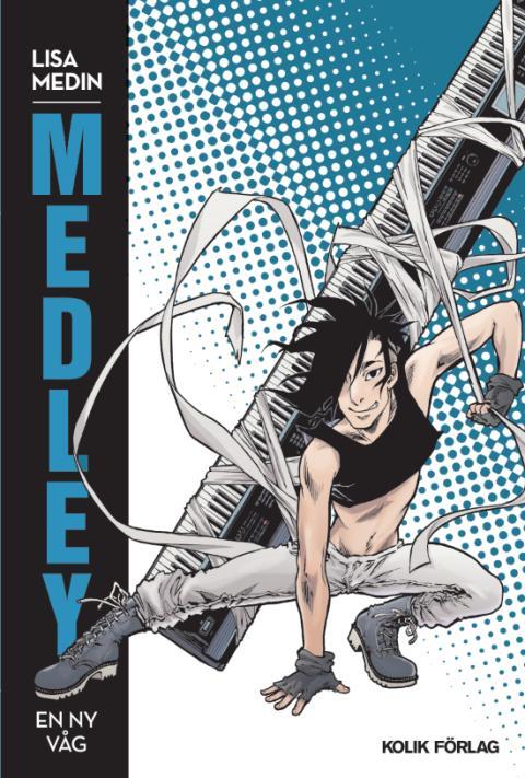 Beställ recensionsex av Lisa Medins seriebok Medley!