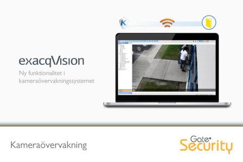 Kameraövervakning: Ny funktionalitet i exacqVision VMS 7.2