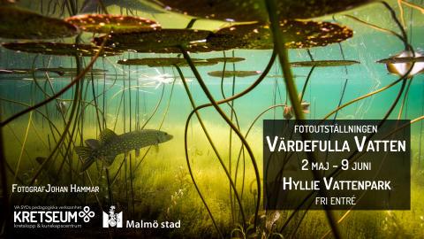 Unik fotoutställning om Värdefulla vatten i Hyllie Vattenpark