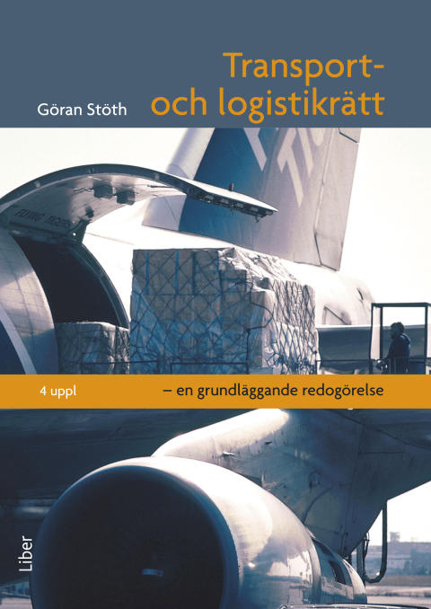 Transport- och logistikrätt - en grundläggande redogörelse