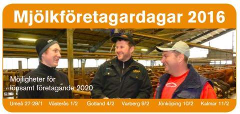 Fokus på lönsamhet för Västsvenska mjölkbönder: Mjölkföretagardagen 2016 i Varberg