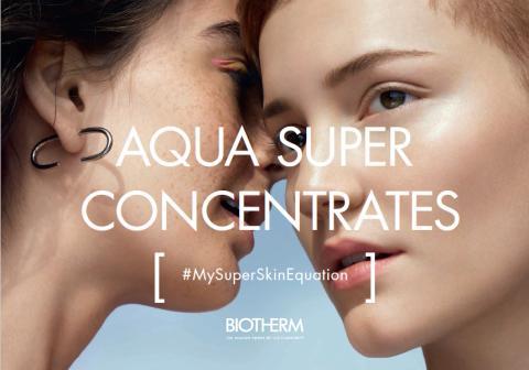 Älä vaihda elämäntyyliäsi, vaihda kosteuttajaa — Biotherm Aqua Super Concentrates
