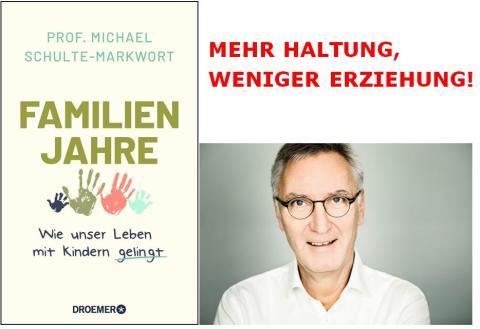 """Hamburger Kinder-und Jugendpsychiater Michael Schulte-Markwort präsentiert """"Familienjahre"""""""