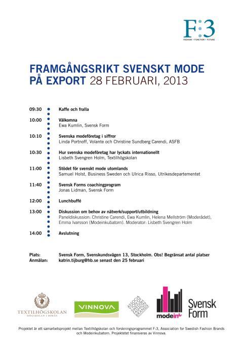 29 FEB 2013: FRAMGÅNGSRIKT SVENSKT MODE PÅ EXPORT