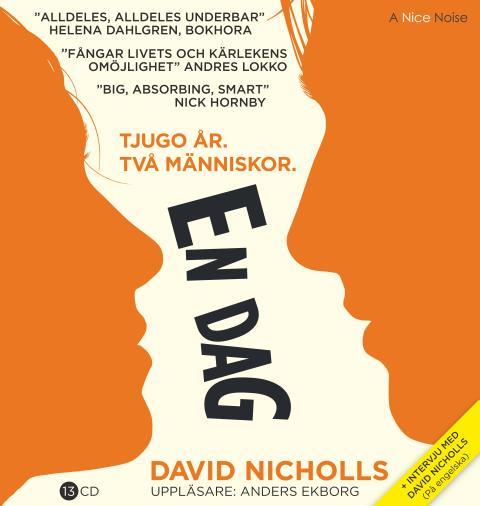 A Nice Noise landade världssuccén One Day av David Nicholls