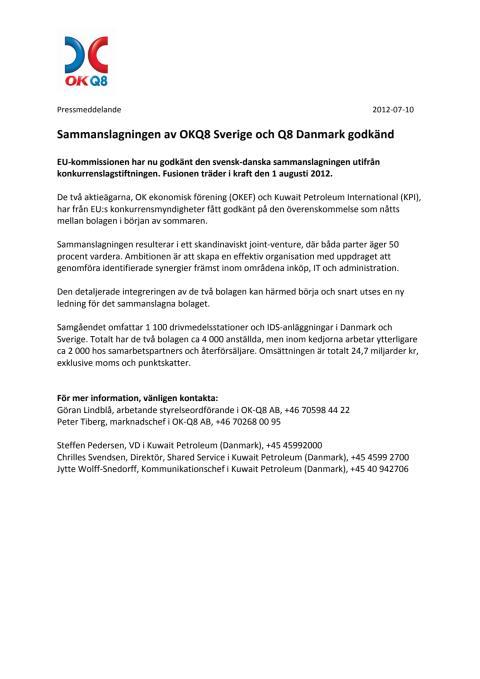Pressmeddelande: Sammanslagningen av OKQ8 Sverige och Q8 Danmark godkänd