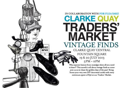 Clarke Quay Traders' Market - JULY Edition